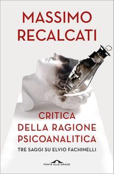 massimo-recalcati-critica-della-ragione-pscicanalitica